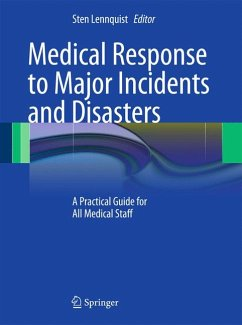 Medical Response to Major Incidents and Disasters (eBook, PDF)