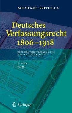 Deutsches Verfassungsrecht 1806-1918 (eBook, PDF) - Kotulla, Michael