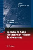 Speech and Audio Processing in Adverse Environments (eBook, PDF)