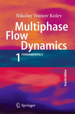 Multiphase Flow Dynamics 1 (eBook, PDF) - Kolev, Nikolay Ivanov