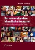 Batman und andere himmlische Kreaturen - Nochmal 30 Filmcharaktere und ihre psychischen Störungen (eBook, PDF)