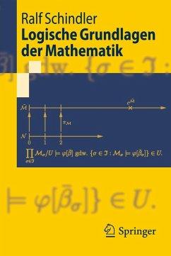 Logische Grundlagen der Mathematik (eBook, PDF) - Schindler, Ralf