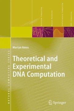 Theoretical and Experimental DNA Computation (eBook, PDF) - Amos, Martyn