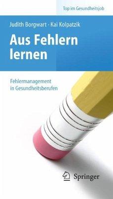 Aus Fehlern lernen - Fehlermanagement in Gesundheitsberufen (eBook, PDF)