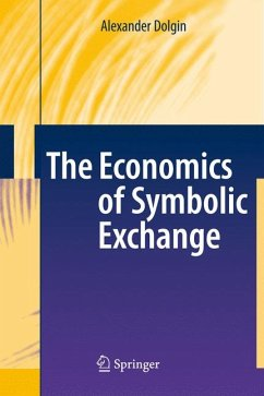 The Economics of Symbolic Exchange (eBook, PDF) - Dolgin, Alexander