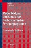 Modellbildung und Simulation hochdynamischer Fertigungssysteme (eBook, PDF)