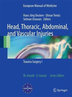 Head, Thoracic, Abdominal, and Vascular Injuries (eBook, PDF)