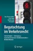 Begutachtung im Verkehrsrecht (eBook, PDF)