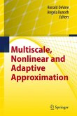 Multiscale, Nonlinear and Adaptive Approximation (eBook, PDF)
