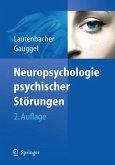 Neuropsychologie psychischer Störungen (eBook, PDF)