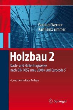 Holzbau 2 (eBook, PDF) - Werner, Gerhard; Zimmer, Karl-Heinz