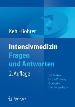 Intensivmedizin Fragen und Antworten (eBook, PDF) - Kehl, Franz; Böhrer, Hubert