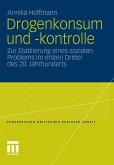 Drogenkonsum und -kontrolle (eBook, PDF)