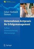 Unternehmen Arztpraxis - Ihr Erfolgsmanagement (eBook, PDF)
