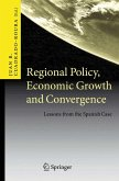 Regional Policy, Economic Growth and Convergence (eBook, PDF)
