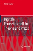 Digitale Fernsehtechnik in Theorie und Praxis (eBook, PDF)