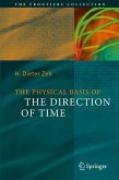 The Physical Basis of The Direction of Time (eBook, PDF)