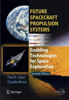 Future Spacecraft Propulsion Systems (eBook, PDF) - Bruno, Claudio; Czysz, Paul A.