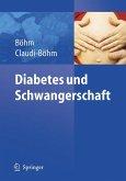 Diabetes und Schwangerschaft (eBook, PDF)