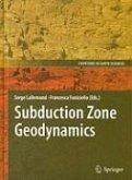 Subduction Zone Geodynamics (eBook, PDF)