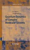 Quantum Dynamics of Complex Molecular Systems (eBook, PDF)