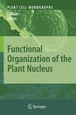 Functional Organization of the Plant Nucleus (eBook, PDF)