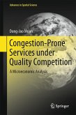 Congestion-Prone Services under Quality Competition (eBook, PDF)