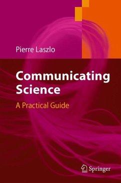Communicating Science (eBook, PDF) - Laszlo, Pierre