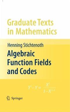 Algebraic Function Fields and Codes (eBook, PDF) - Stichtenoth, Henning