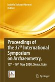Proceedings of the 37th International Symposium on Archaeometry, 13th - 16th May 2008, Siena, Italy (eBook, PDF)