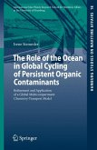 The Role of the Ocean in Global Cycling of Persistent Organic Contaminants (eBook, PDF)