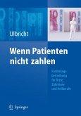 Wenn Patienten nicht zahlen (eBook, PDF)