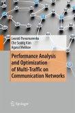 Performance Analysis and Optimization of Multi-Traffic on Communication Networks (eBook, PDF)
