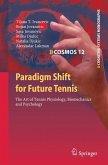 Paradigm Shift for Future Tennis (eBook, PDF)