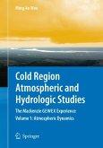 Cold Region Atmospheric and Hydrologic Studies. The Mackenzie GEWEX Experience (eBook, PDF)