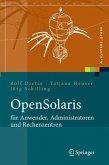 OpenSolaris für Anwender, Administratoren und Rechenzentren (eBook, PDF)