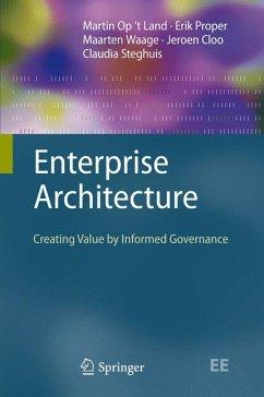 Enterprise Architecture (eBook, PDF) - Op't Land, Martin; Proper, Erik; Waage, Maarten; Cloo, Jeroen; Steghuis, Claudia