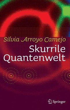 Skurrile Quantenwelt (eBook, PDF) - Camejo, Silvia Arroyo