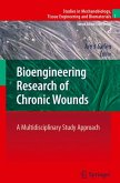 Bioengineering Research of Chronic Wounds (eBook, PDF)