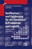 Verifikation und Validierung für die Simulation in Produktion und Logistik (eBook, PDF)