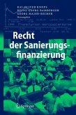 Recht der Sanierungsfinanzierung (eBook, PDF)