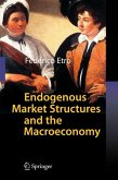 Endogenous Market Structures and the Macroeconomy (eBook, PDF)