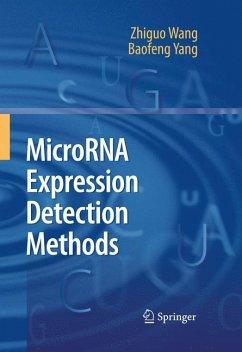 MicroRNA Expression Detection Methods (eBook, PDF) - Wang, Zhiguo; Yang, Baofeng