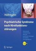 Psychiatrische Syndrome nach Hirnfunktionsstörungen (eBook, PDF)