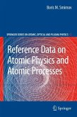 Reference Data on Atomic Physics and Atomic Processes (eBook, PDF)