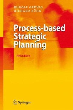 Process-based Strategic Planning (eBook, PDF) - Kühn, Richard; Grünig, Rudolf