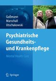 Psychiatrische Gesundheits- und Krankenpflege - Mental Health Care (eBook, PDF)