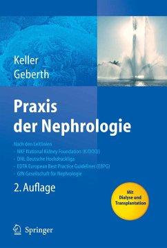 Praxis der Nephrologie (eBook, PDF) - Keller, Christine; Geberth, Steffen