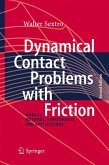 Dynamical Contact Problems with Friction (eBook, PDF)