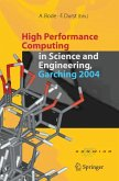 High Performance Computing in Science and Engineering, Garching 2004 (eBook, PDF)